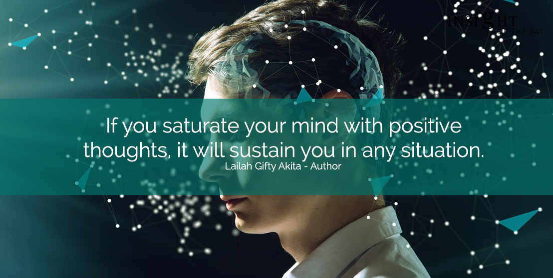 If you saturate your mind with positive thoughts, it will sustain you in any situation. Lailah Gifty Akita - Author For your Psychic Readings , Dream interpretation & Psychic Distance Healing visit the store. Read some fun stuff on our fb page. Sometimes we all need a little help to achieve our goals. My dream is that one day a lot of people will find my little ramblings good enough to like and share with your friends. People who need help always seem to find their way to me. That is something I know. I just hope that with your help others will be able to find me a little easier. Wishing you Love & Light Have a wonderful day Venus