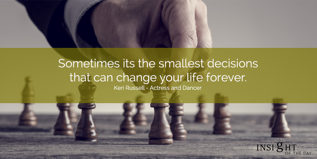 Sometimes it's the smallest decisions that can change your life forever. Keri Russell - Actress and Dancer You could say that one thing leads to another. That may be a little to simple. So I'm curious to know what decision you made that really changed your life? Let me know and leave a comment. I'd love to hear what you have to share. For your Psychic Readings , Dream interpretation & Psychic Distance Healing visit the store. Read some fun stuff on our fb page. Wishing you Love & Light Have a wonderful day Venus